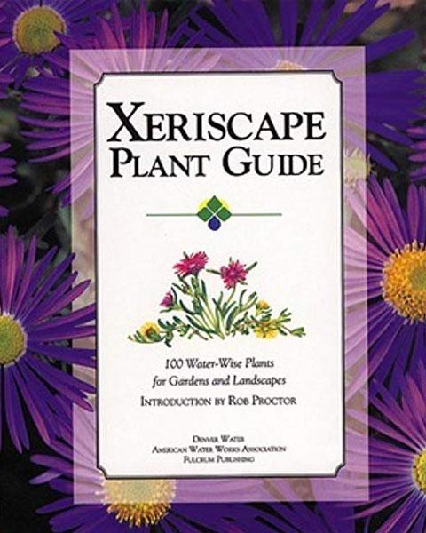 Xeriscape Plant Guide
