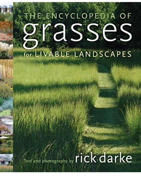 Encyclopedia of Grasses for Livable Landscapes